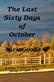 The Last Sixty Days of October, Mick Goode, 1499568908