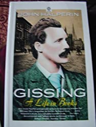 Gissing: A Life in Books (Oxford Paperbacks)