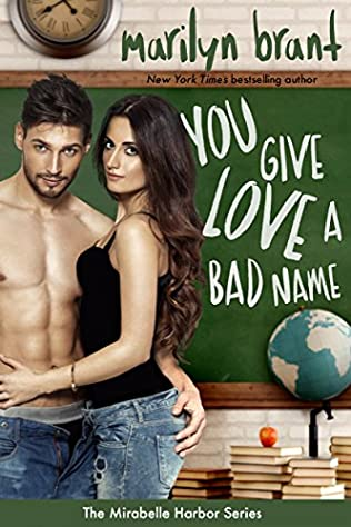 book cover of You Give Love a Bad Name
