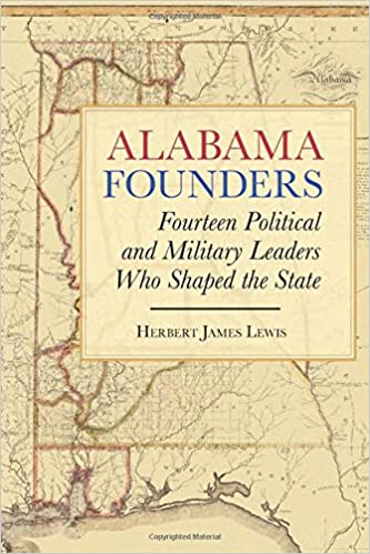 Political Map Of Alabama.Amazon Com Alabama Founders Fourteen Political And Military