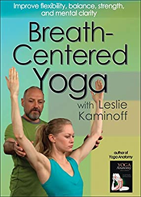 Breath-Centered Yoga With Leslie Kaminoff Reino Unido DVD ...