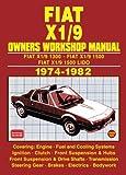 Fiat X1/9 Owners' Workshop Manual 1974-1982