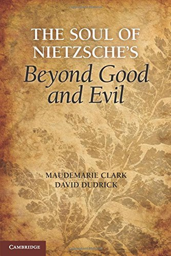 The Soul of Nietzsche's Beyond Good and Evil by Maudemarie Clark (2012-07-09)