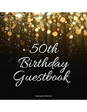 """50th Birthday Guest Book: For Family and Friends To Write In and Sign In (Guest Name, Message and The Best Memory), 50th Birthday Guestbook Notebook For Women and Men Gift, 50 Years Old Keepsake Record Birthday Celebration Party ,8.5"""" x 8.5"""",120 Pages."""