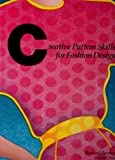 Creative Pattern Skills for Fashion Design, Bernard Zamkoff and Jeanne Price, 0870056824