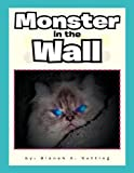 Monster in the Wall, Blanch A. Nutting, 146538717X