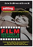 How Hollywood Does It - Film History & Techniques Editing