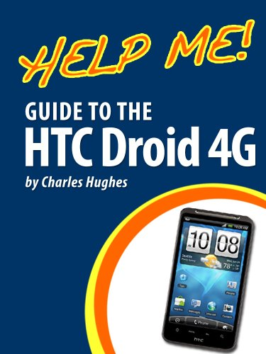 help-me-guide-to-the-htc-droid-4g-step-by-step-user-guide-for-htc-inspire-thunderbolt-and-evo