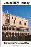 Venice Italy Holiday, Llewelyn Pritchard, 1494990873