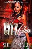 Rose City Chic, Shelli Marie, 149918512X