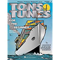 Tons of Tunes for the Beginner (audio access included): Bassoon/Trombone/Euphonium B.C./T.C. - Grade 0.5 to 1