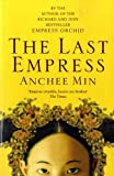 Front cover for the book The Last Empress by Anchee Min