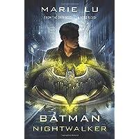 Batman. Nightwalker (DC Icons series)