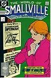 The World of Smallville #4 : Return to Smallville (DC Comics)