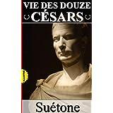 Vie des douze Césars / Intégrale  (Illustré) (French Edition)