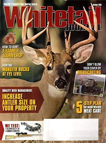 Whitetail Journal Magazine October 2018 | Monster Bucks, Increase antler size