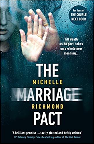 The Marriage Pact: The bestselling thriller for fans of THE