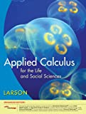 Applied Calculus for the Life and Social Sciences, Enhanced Edition (with Enhanced WebAssign 1-Semester Printed Access Card) 9781439047835