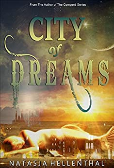 City of Dreams by [Hellenthal, Natasja]