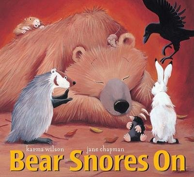 [(Bear Snores on )] [Author: Karma Wilson] [Jan-2009]