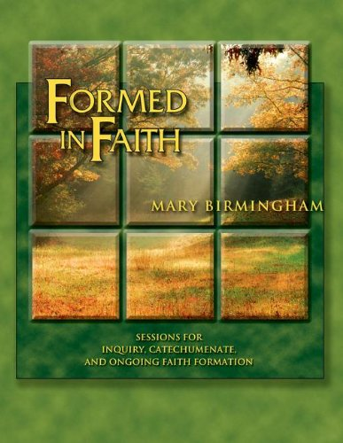 Download Formed in Faith: Sessions for Inquiry, Catechumenate, and Ongoing Faith Formation pdf epub