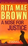 A Nose for Justice, Rita Mae Brown, 0345511824
