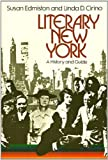 Literary New York, Susan Edmiston and Linda D. Cirino, 039524353X