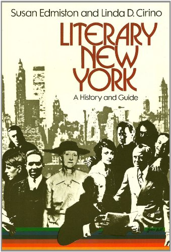 Literary New York: A History and Guide [Illustrated with photographs and maps]