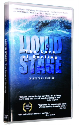 Liquid Stage : The Lure of Surfing