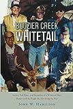 Bouzier Creek Whitetail, John W. Hamilton, 1462409075