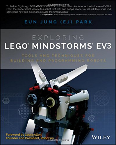 Exploring LEGO Mindstorms EV3: Tools and Techniques for Building and Programming (Sample Robot)
