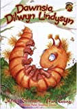 img - for Cyfres Llyffantod: Dawnsia, Dilwyn Lindysyn (Welsh Edition) book / textbook / text book