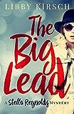 The Big Lead: A Stella Reynolds Cozy Mystery (Stella Reynolds Mystery) (Volume 1)