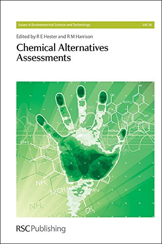 Chemical Alternatives Assessments: RSC (Issues in Environmental Science and Technology)