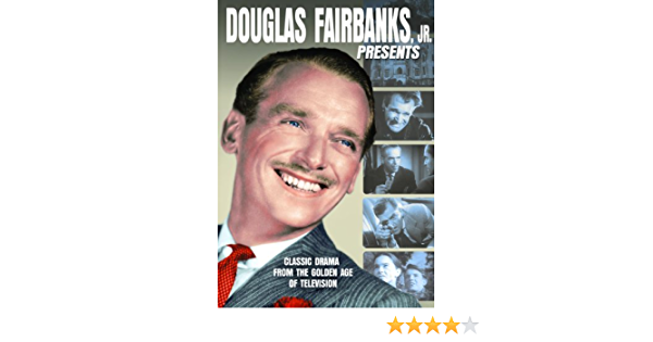 Douglas Fairbanks, Jr. Presents by Douglas Fairbanks Jr ...