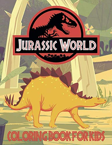 Jurassic World Coloring Book: Coloring Book for Kids ( ages 3 - 8 )