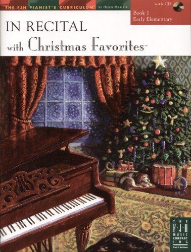 In Recital Christmas Favorites, Book - Christmas Music Favorites Book