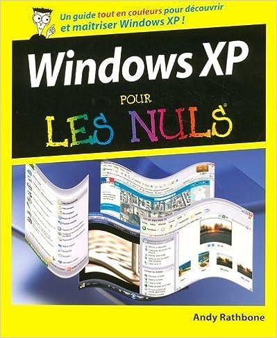 51e9b50c81bb6 Ebooks gratuits pdf télécharger des ordinateurs Windows XP Pour les Nuls PDF