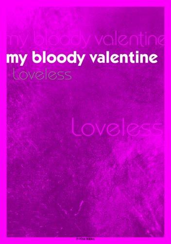 マイ・ブラッディ・ヴァレンタイン Loveless (P‐Vine Books)