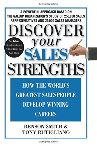 Discover Your Sales Strengths: How the World's Greatest Salespeople Develop Winning - Ktz Buy