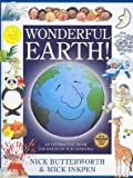 Wonderful Earth, Mick Inkpen and Nick Butterworth, 1846943140