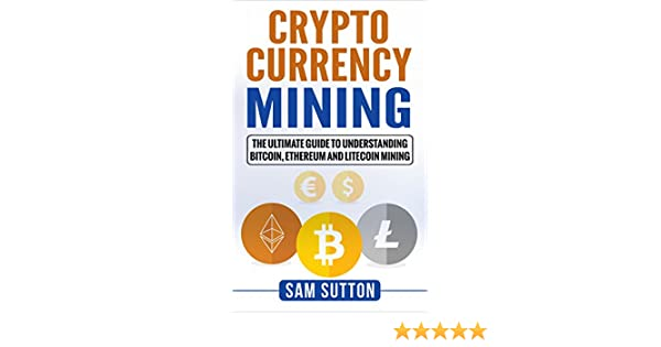 what is cryptocurrency mining learn it