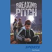 Breaking Pitch : Sports Beats | Paul Demko