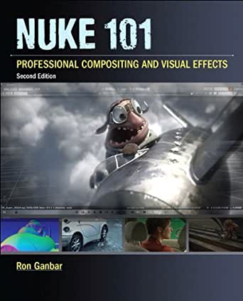 nuke 101 professional compositing and visual effects 2nd edition pdf