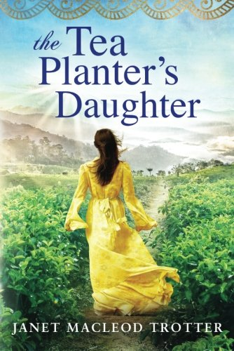 the-tea-planters-daughter-the-india-tea-series