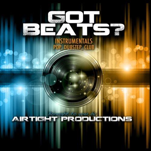 Got Beats? - Instrumentals Beats Got