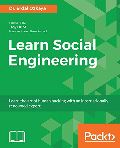 Learn Social Engineering: Learn the art of human hacking with an internationally renowned expert (English Edition)