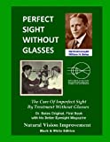 Perfect Sight Without Glasses, William Bates, 1484061748