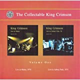 "The Collectable King Crimson, Volume One: ""Live in Mainz,1974"" ""Live in Asbury Park, 1974"""