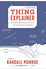 Thing Explainer: Complicated Stuff in Simple Words Hardcover